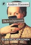 Cover for Skärmhjärnan. Den korta versionen