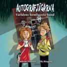 Cover for Autografjägarna : Världens hemligaste band