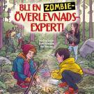 Cover for Bli en zombieöverlevnadsexpert