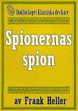 Cover for Spionernas spion. Återutgivning av text från 1935