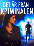 Cover for Det är från kriminalen