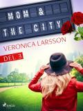 Cover for Mom & the city - en modells bekännelser, Del 3