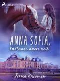Cover for Anna Sofia, kartanon nuori neiti