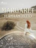 Cover for Margaret, Ylämaan tyttö