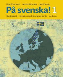 Cover for På svenska! 1 : övningsbok – svenska som främmande språk