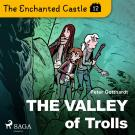 Cover for The Enchanted Castle 12 - The Valley of Trolls