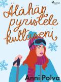 Cover for Älähän pyristele, kultaseni