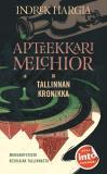 Cover for Apteekkari Melchior ja Tallinnan kronikka