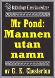 Cover for Mr Pond: Mannen utan namn. Återutgivning av text från 1937
