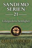 Cover for Sandemoserien 21 - Liljegårdens hemlighet