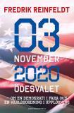 Cover for 3 november 2020 ödesvalet : Om en demokrati i fara och en världsordning i upplösning