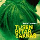 Cover for Tusen bitar saknas