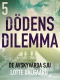 Cover for Dödens dilemma 5 - De avskyvärda sju