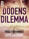 Cover for Dödens dilemma 8 - Frida försvinner