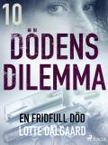 Cover for Dödens dilemma 10 - En fridfull död