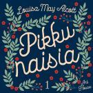 Cover for Pikku naisia 1