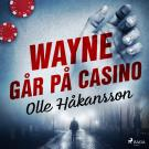 Cover for Wayne går på casino