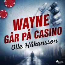 Cover for Wayne går på casino