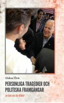 Cover for Personliga tragedier och politiska framgångar - en bok om Joe Biden