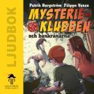 Cover for Mysterieklubben och bankrånarna