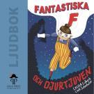 Cover for Fantastiska F och djurtjuven