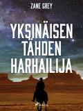 Cover for Yksinäisen tähden harhailija