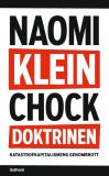 Cover for Chockdoktrinen : Katastrofkapitalismens genombrott