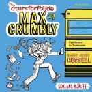 Cover for Den otursförföljde Max Crumbly #1: Skolans hjälte