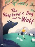 Cover for The Shepherd's Boy and the Wolf