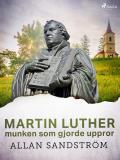 Cover for Martin Luther, munken som gjorde uppror