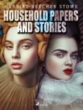 Cover for Household Papers and Stories
