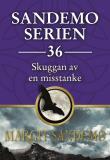 Cover for Sandemoserien 36 - Skuggan av en misstanke