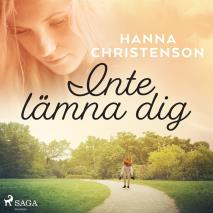 Cover for Inte lämna dig