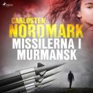 Cover for Missilerna i Murmansk