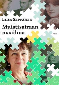 Cover for Muistisairaan maailma