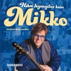 Cover for Hän hymyilee kuin Mikko
