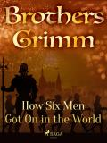 Cover for How Six Men Got On in the World