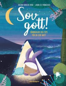 Cover for Sov gott! : sömnsagor och tips för en god natt