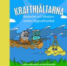 Cover for Batteriet & Motorn möter Vågkraftverket