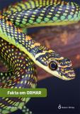 Cover for Fakta om ormar