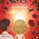 Cover for Kamiliens vita ros