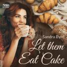 Cover for Let them Eat Cake