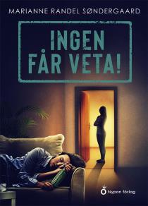 Cover for Ingen får veta!