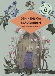 Cover for Den hemliga trädgården (lättläst)
