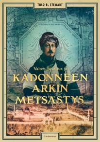 Cover for Valter Juvelius ja kadonneen arkin metsästys