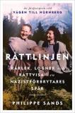 Cover for Råttlinjen : Kärlek, lögner och rättvisa i en nazistförbrytares spår