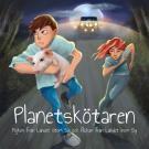 Cover for Planetskötaren- Pojken från Landet Utom Sig och flickan från Landet Inom Sig