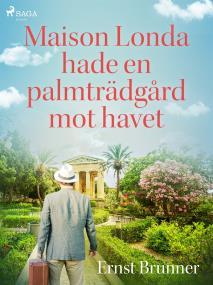 Cover for Maison Londa hade en palmträdgård mot havet