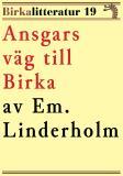 Cover for Ansgars väg till Birka. Birkalitteratur nr 19. Återutgivning av text från 1926