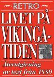 Cover for Livet på vikingatiden. Återutgivning av text från 1870